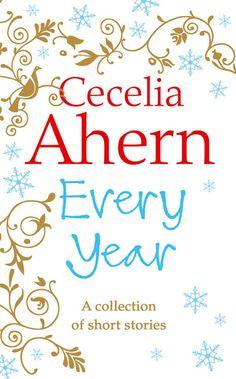 Every Year - Cecelia Ahern