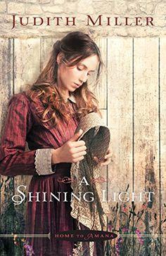 A Shining Light (Home to Amana) by Judith Miller http://www.amazon.com/dp/0764210025/ref=cm_sw_r_pi_dp_n3kxwb0N8QHEX