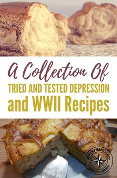 A Collection Of Tried And Tested Depression and WWII Recipes - People who lived through the great depression and WW2 had it rough, no jobs, no money and little food. Scary to say it but that could happen again at anytime. Even in this day and age.