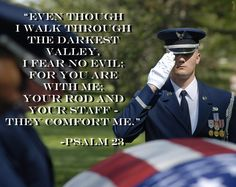 US Air Force Honor Guard - Psalm 23