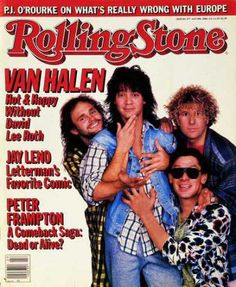 Rolling Stone - Van Halen. I remember buying this one, too. I bet it's still with my stuff at my parents' house.