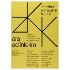 """strouzas:  """"Hans Neuburg  1904-1983  —  Poster for the exhibition """"Ars ad interim - Zurich concrete art"""" at Municipal art chamber to Strauhof  127 x 90cm  1970 (CH)  """""""