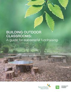 Building Outdoor Classrooms: A Guide for Successful Fundraising ` For more information, Please see websites below: ` Organic Edible Schoolyards & Gardening wit…