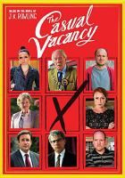 The Casual Vacancy.  A seemingly ideal English town is thrown into chaos over the issue of whether or not to re purpose a social center into a luxury spa when a member of the town council suddenly dies.