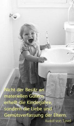 Nicht der Besitz an ... Good Habits, Little Things, Daily Wisdom, Big Love, Friends Day, Mothers Love, Mom And Dad, Proverbs, True Quotes