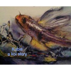 Kubla a koi story.      Amazon.com