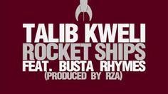 NEW MUSIC: TALIB KWELI FT. BUSTA RHYMES – ROCKET SHIPS