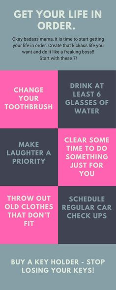 7 easy and practical ways to get your life in order