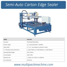 Semi-auto Carton Edge Sealer is suitable for few carton sizes production line. It's  height and width are easily adjusted by crank handle and has been designed &  manufactured according to the CE standard. Buy our top notch quality  Semi-auto Carton Edge Sealer at http://www.multipackmachine.com/semi-auto-carton-edge-sealer-multipack-6702/ now!