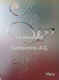 Vetri per porte interne Satinato con decoro colorato. #vetri#catania ...