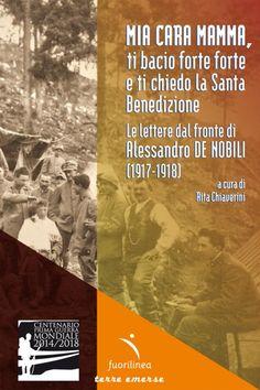 Nuovo libro di Rita Chiaverini Le lettere dal fronte (1917-1918) di Alessandro De Nobili
