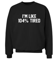High quality unique weird shirts with amazing design Ideas that you will love. Funny T Shirt Sayings, Sarcastic Shirts, T Shirts With Sayings, Cute Shirts, Funny Hoodies, Funny Sweatshirts, Funny Shirts, Funny Outfits, Cute Casual Outfits