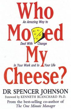 who stole my cheese book - Google Search