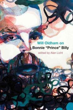 "Will Oldham on Bonnie """"Prince"""" Billy"