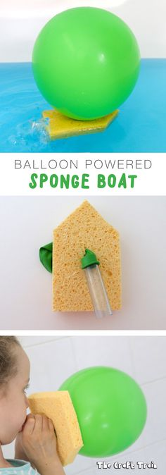 Make a balloon powered sponge boat Balloon powered sponge boat is a fun science experiment for kids that you can add to your list of fun STEM activities Cool Science Experiments, Preschool Science, Science For Kids, Science Activities, Toddler Activities, Science Centers, Science Education, Summer Science, Physical Science