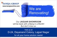 We are Renovating! We will be back with a Bang in a Month!  But don't miss us. Visit us at D-24 Dayanand colony , Lajpat Nagar for all your home solution needs!
