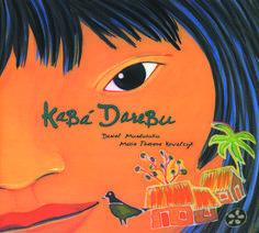 KABÁ DAREBU - Daniel Munduruku