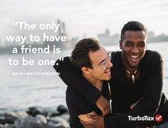 You show friendship through actions, not just words. Invite a friend to use TurboTax and you'll get a $10 Amazon gift card when they file. http://tax.sh/1vlxk7g