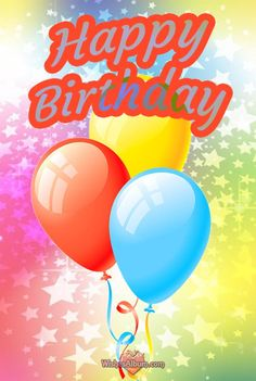 Cute birthday messages for cute birthday people and unforgettable moments. Birthday messages and images to write on a cards or share on social media. Happy Birthday Ballons, Happy Birthday Cake Images, Happy Birthday Greetings, Birthday Greeting Cards, Birthday Wishes, Birthday Banners, Cute Birthday Messages, Birthday Board, Birthday Stuff