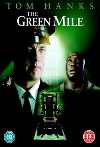 The Green Mile (1999) - Excellent story, beautifully captured.