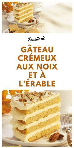 #gateau #cremeux #noix #erable #dessert