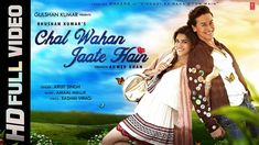 Gulshan Kumar presents Bhushan Kumar's 'Chal Wahan Jaate Hain' FULL VIDEO Song directed by Ahmed Khan in the melodious voice of Arijit Singh. A T-Series and . Bollywood Music Videos, Bollywood Movie Songs, Tiger Shroff Body, Paul Song, Birthday Brother In Law, Gulshan Kumar, Indian Music, Mp3 Song Download, Download Video