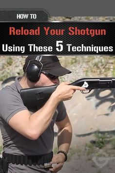 5 Best Shotgun Reloading Techniques | How To Keep Your Firearm Primed and Ready Without Wasting Valuable Seconds by Gun Carrier http://guncarrier.com/5-best-shotgun-reloading-techniques/: