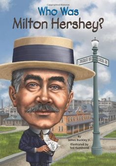 Who Was Milton Hershey? by James Buckley Jr.,http://www.amazon.com/dp/0448479362/ref=cm_sw_r_pi_dp_Fby.sb1ZH27AQC53