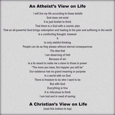 An Atheist's View On Life A Christian's View On Life