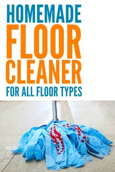 Homemade Floor Cleaner for ALL Types of Floors - This homemade floor cleaner recipe leaves a spotless shine you'll love. You probably already have everything you need to make it, too! #homemadecleaner #cleaningmix #cleaning #floorcare #springcleaning #deepcleaning #naturalcleaning