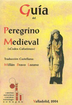 Image detail for -Hitos del Camino de Santiago: Releyendo el Códice Calixtino
