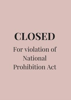 Closed for violation of national prohibition act / 1920-luvun bileet
