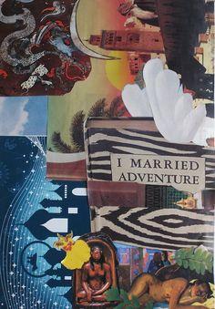I married adventure : )
