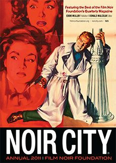 The Film Noir Foundation - rescuing, preserving and protecting cinema history.