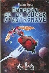 Memorias De Un Cocinero De Astronave