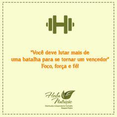 Não desista dos seus objetivos! #FocoForçaEFé #HerbaNutrição #NutricãoSaudável #VidaSaudável
