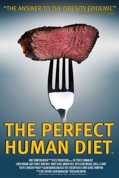 Exclusive: Poster For The Documentary 'The Perfect Human Diet' | The Playlist