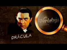 Drácula | Nerdologia 166 - YouTube