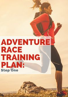 Adventure Race Training Plan: Step One http://www.active.com/triathlon/articles/adventure-race-training-plan-step-one?cmp=23-69