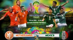 Netherlands Vs Mexico World Cup 2014 Round Of 16