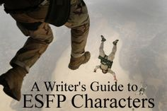 A Writer's Guide to ESFP Characters | Write For The King