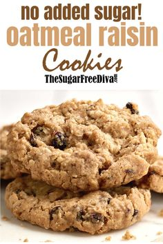 This chewy and soft recipe for No sugar added oatmeal and raisin cookies is so delicious! Diabetic Cookie Recipes, Sugar Free Cookie Recipes, Diabetic Friendly Desserts, Sugar Free Baking, Sugar Free Desserts, Healthy Desserts, Sugar Free Kids Snacks, No Sugar Snacks, Healthy Breakfasts