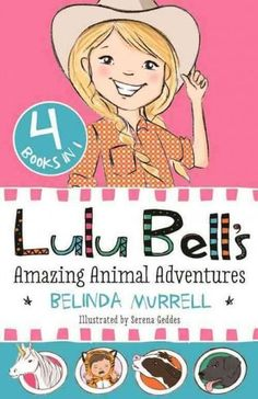 Lulu Bell's Amazing Animal Adventures: 4 Books in 1