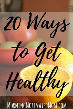20 Ways to Get Healthy