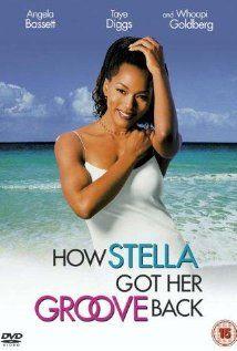 How Stella Got Her Groove Back (1998) ~ Angela Bassett, Taye Diggs, Whoopi Goldberg