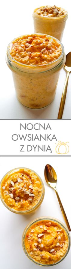 nocna owsianka z dynią Bruschetta Bar, Cooking Recipes, Healthy Recipes, Healthy Food, Cereal, Food And Drink, Pudding, Meals, Breakfast