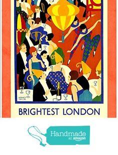 """London Underground - Brightest London"" (2) A4 Glossy Vintage Railway Poster Art Print from The Andromeda Print Emporium https://www.amazon.co.uk/dp/B071ZMY6QR/ref=hnd_sw_r_pi_dp_YPxmzbWDKJ14V #handmadeatamazon"