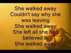 """""""She walked away""""-Barlowgirl"""