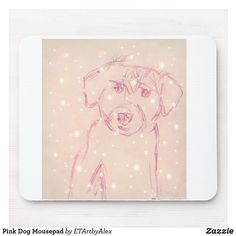 Shop Pink Dog Mousepad created by ETArtbyAlex. Pink Dog, Succulents Diy, Mousepad, Invitation Cards, Art For Kids, Create Your Own, Wedding Gifts, Baby Kids, Art Pieces
