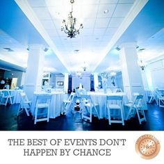 The best of events don't happen by chance. It is meticulously planned.